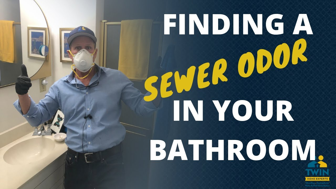 Finding A Sewer Odor In Your Bathroom, Sewer Smell In Bathroom