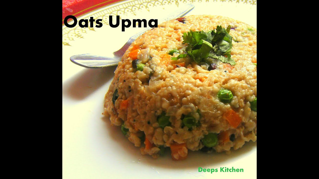 Oats upma quick and easy weight loss recipe youtube forumfinder Choice Image