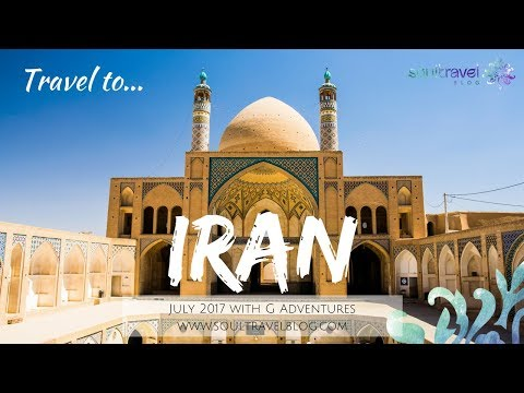 Travel to Iran August 2017 with G Adventures