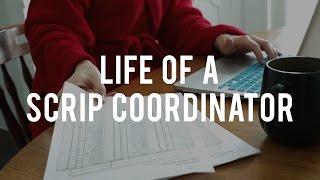 Life of a Scrip Coordinator