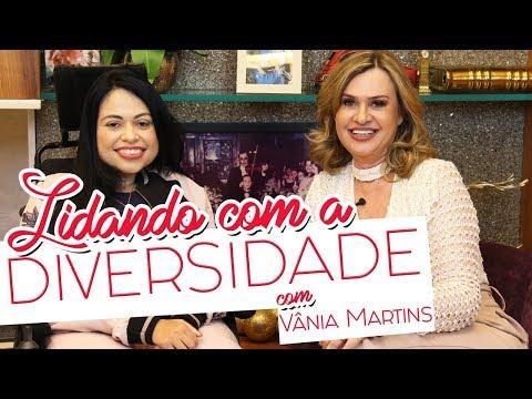 COMO LIDAR COM A DIVERSIDADE?  | com Vânia Martins