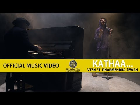 VTEN - Kathaa... FtDharmendra Sewan [ Official Music Video ]