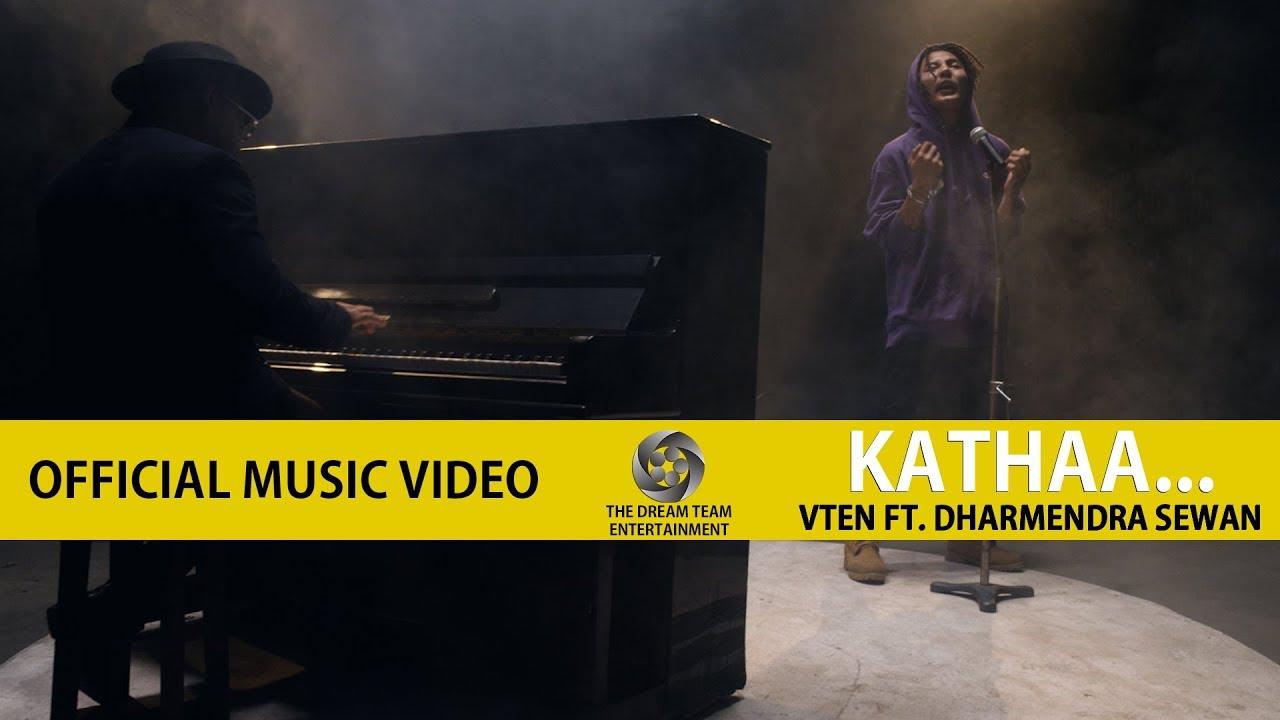 VTEN - Kathaa... Ft  Dharmendra Sewan [ Official Music Video ]