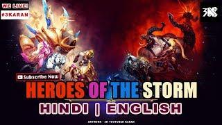 Saturday Stream | Heroes of the Storm | #3Karan