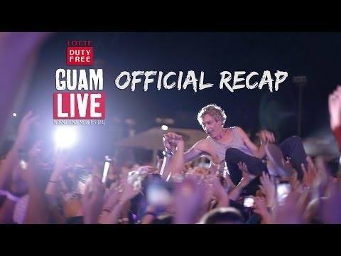 Guam Live 2014 | Official Recap
