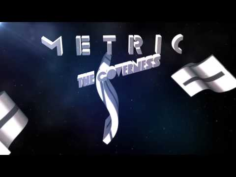 Metric - The Governess (Official Version)