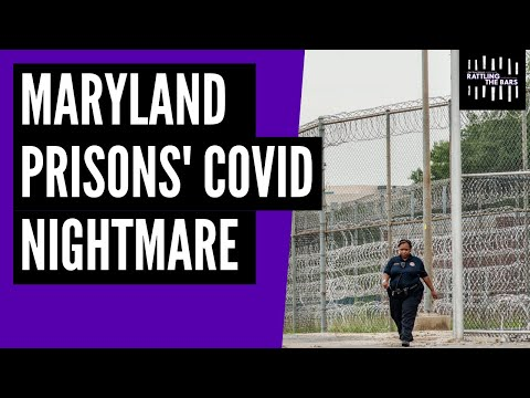 The unending COVID-19 disaster in Maryland prisons