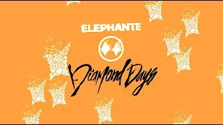 Gambar cover Elephante - Diamond Days [Lyric Video]