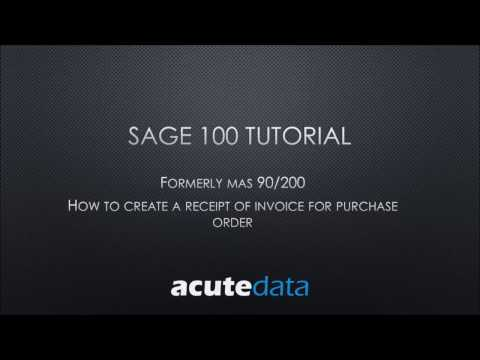 Sage 100 How to create a Receipt of Invoice for Purchase Order