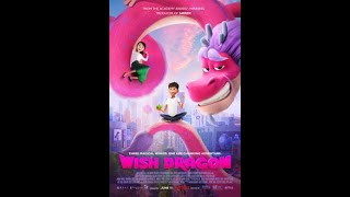 The Movie Wizard Of Oz - Wish Dragon (2021) Review