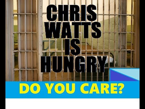 CHRIS WATTS LIFE IN COUNTY JAIL Whats For Dinner?