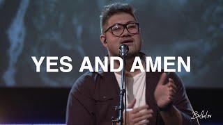 Yes and Amen | Morgan Faleolo | Bethel Church