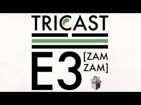 Tricast02 - E3 (ZamZam Sounds)