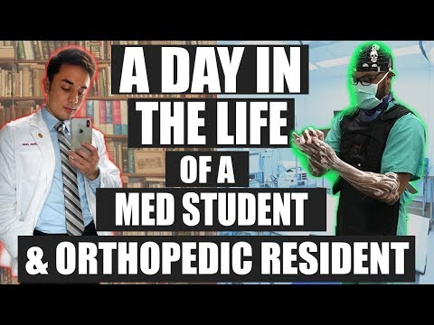 A Day in the Life of a Medical Student & Orthopedic Surgeon