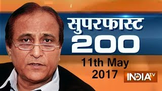 Superfast 200 | 11th May, 2017 ( Part 1 ) - India TV
