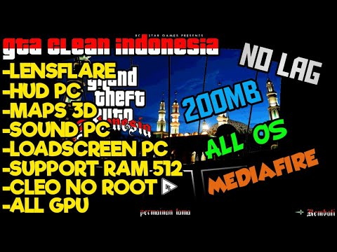 AKHIRNYA... CUMA 200MB!!! GTA CLEAN INDONESIA ANDROID SUPPORT ALL GPU AND ALL OS