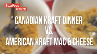 American Mac 'n' Cheese Vs. Canadian Kraft Dinner - Buzzfeed Response