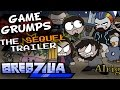 The Game Grumps SEQUEL Trailer - Gregzilla