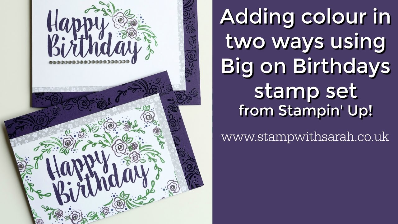 Big On Birthdays Cards With Sarah Berry Stampin Up UK Demonstrator
