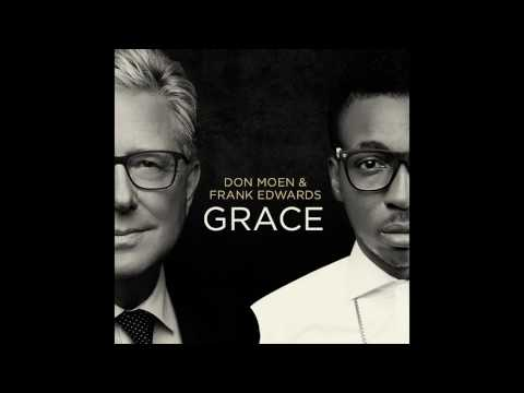 Don Moen and Frank Edwards  Grace Full Album Gospel Music