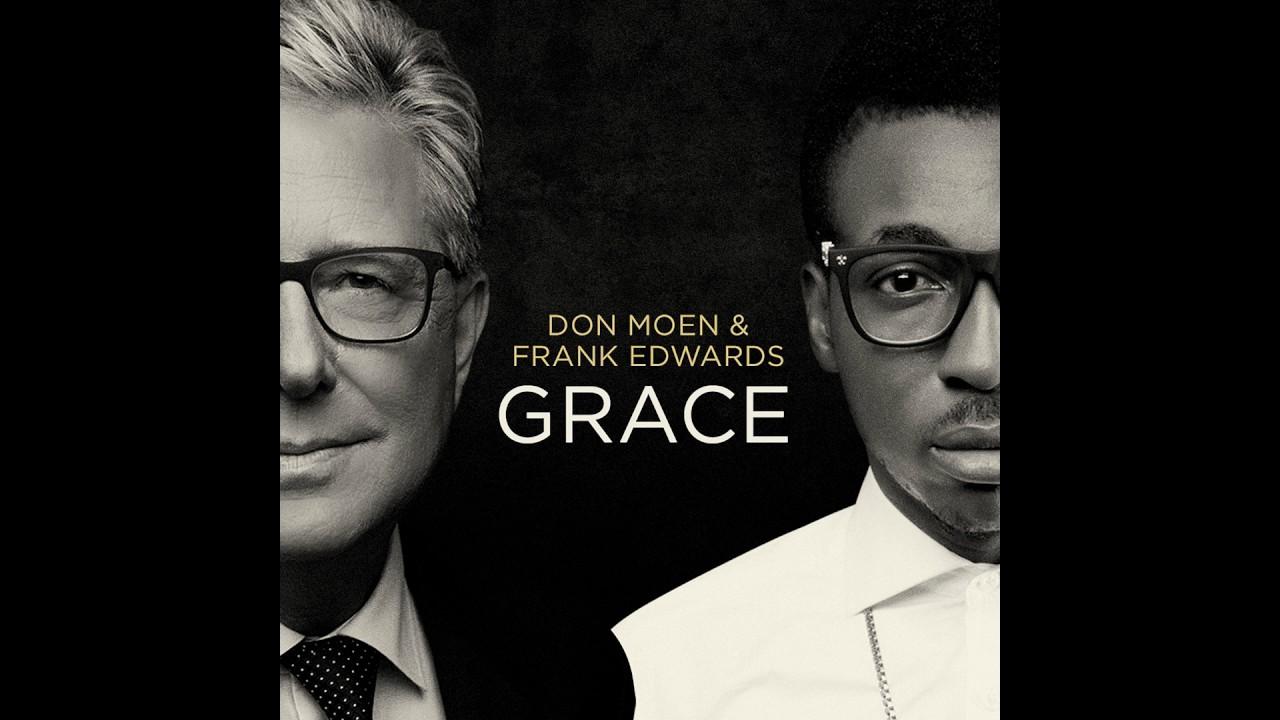 Download Don Moen and Frank Edwards - Grace Full Album (Gospel Music)