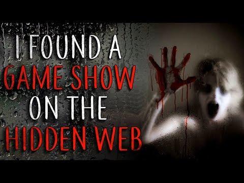 """""""I Found A Game Show On The Hidden Web"""" Creepypasta"""
