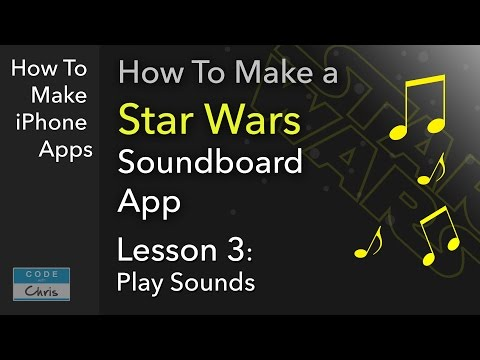 How To Make a Soundboard App (Star Wars theme) - Ep 03 Play Sounds