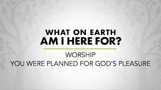 Скачать What On Earth Am I Here For Week 2 Worship