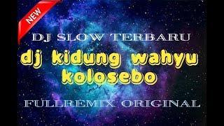 Gambar cover DJ Kidung Wahyu Kolosebo (Remix  Terbaru 2019)