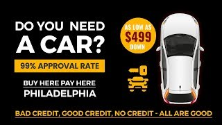 Buy Here Pay Here in Philadelphia |  how get credit car dealerships philadelphia