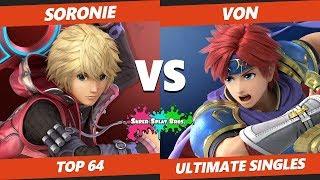 Smash Ultimate Tournament - Soronie (Shulk) Vs. Von (Roy, Donkey Kong) Splat Bros SSBU Top 64