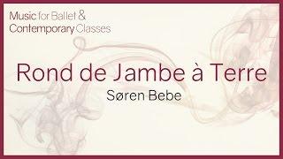 Music for Ballet Class. Rond de Jambe a Térre
