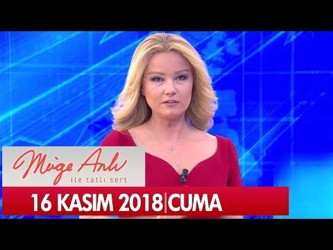Müge Anlı İle Tatlı Sert 16 Kasım 2018 - Tek Parça