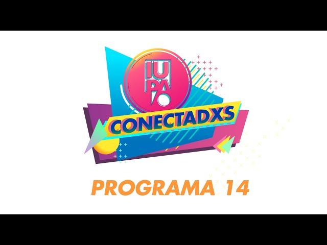 IUPA CONECTADXS PRG14 BLQ01