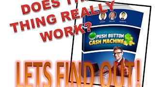 My Experience With The Push Button Cash Machine (7 hours in) | Passive Ways to Make Income