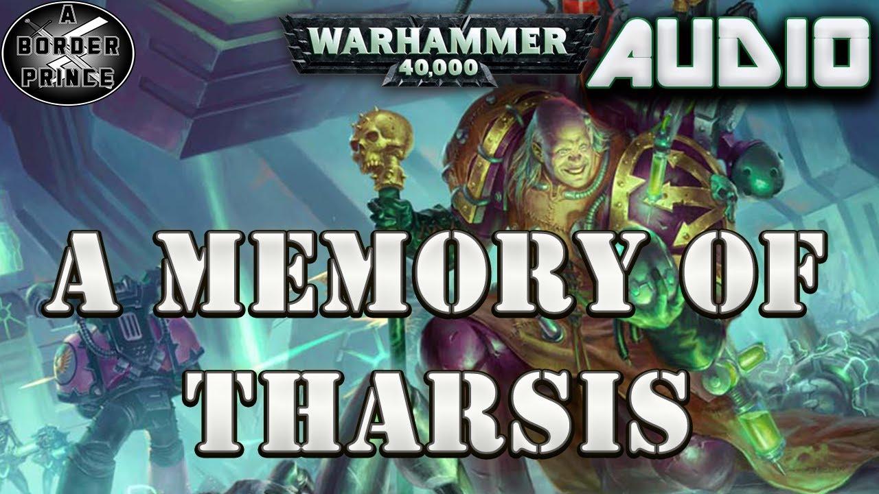 Warhammer 40k Audio: A Memory of Tharsis By Josh Reynolds (A Fabius Bile story)