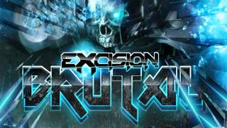 EXCISION - Brutal [OFFICIAL]