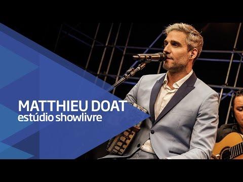 """""""A amizade/Nosso grito/Nascente da paz"""" - Matthieu Doat no Estúdio Showlivre 2016"""