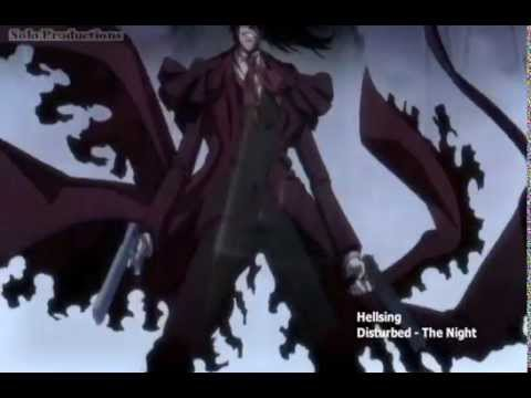 Hellsing AMV Disturbed  The Night