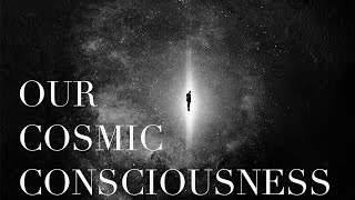 Isis Rising 11: Our Cosmic Consciousness