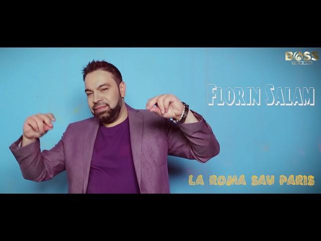 Florin Salam - LA ROMA SAU PARIS  [oficial audio]