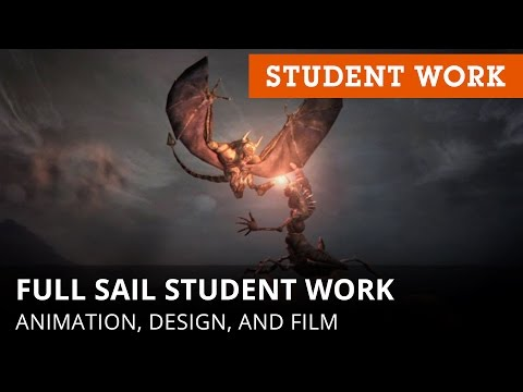 Full Sail University Student Work: Animation, Design, and Film