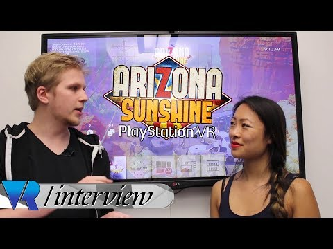 Arizona Sunshine for PSVR: Interview with Lead Programmer Tr