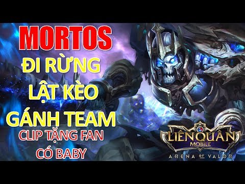 Liên quân mobile: Chúa tể xương MORTOS đi rừng lật kèo gánh team - Clip tặng Fan