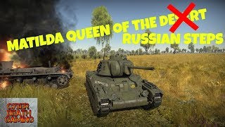 War Thunder: Matilda Mk II - Chronicles of WW2 - Community Special Event || RB Gamplay