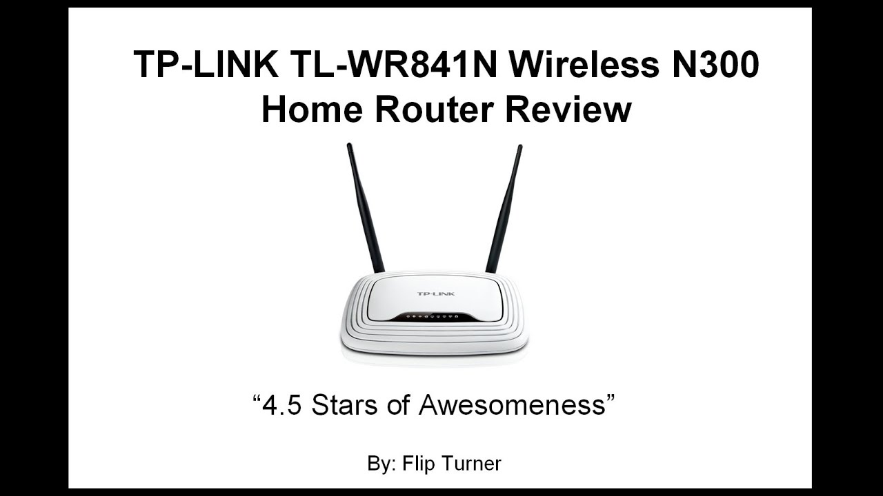 TP Link TL WR841N Router Review: Best Wireless Router