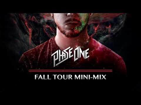 PHASEONE •  FALL TOUR MINIMIX