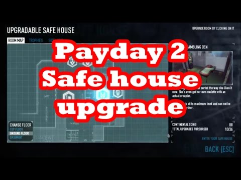 Safehouse Upgrading? :: PAYDAY 2 General Discussions