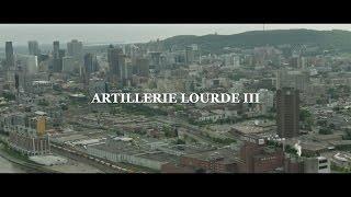 Artillerie Lourde III (2014) Court-Métrage