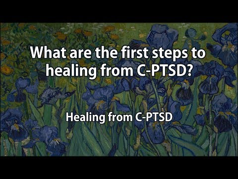 What are the first steps to healing from C-PTSD?
